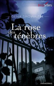 les seigneures de l'ombre 2 la rose des ténèbres