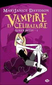 queen betsy vampire et célibataire