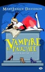 Queen Betsy 2 : Vampire et Fauchée