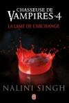 chasseuse-de-vampires,-tome-4---la-lame-de-l-archange-2980643-250-400