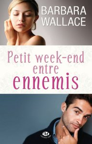 petit week end entre ennemis