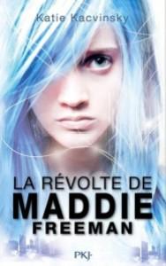 la révolte de maddie freeman