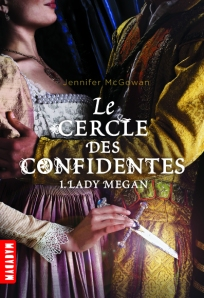 Cercle des confidentes : lady megan