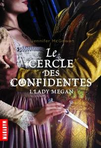 Cercle des confidentes : lady megan