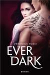 Ever dark