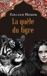 la quete du tigre