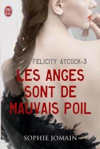 felicity atcock 3 les anges sont de mauvais poils