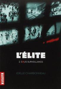 Elite 2 sous surveillance