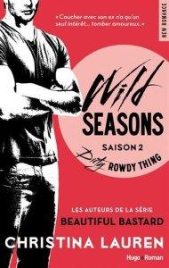 wild season 2 dirty rowdy thing