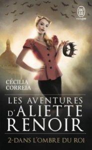 Aliette Renoir 2 dans l'ombre du roi