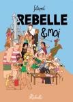 rebelle et moi
