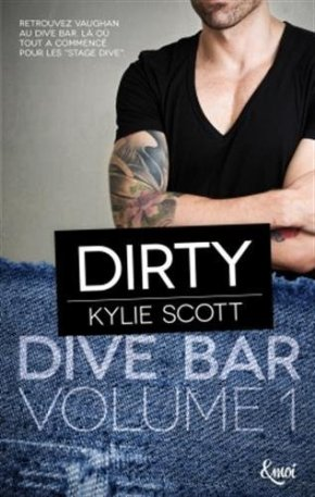 Ma chronique – Dive bar : Dirty de Kylie Scott