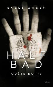 half bad 3 quête noire