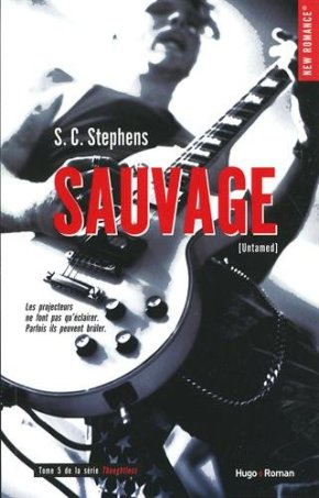 Ma chronique – Thoughtless 4 : Sauvage de S.C Stephens