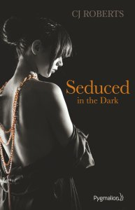 Seduced in the dark