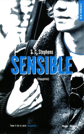 Ma chronique – Thoughtless 1,5 : Sensible de S.C Stephens