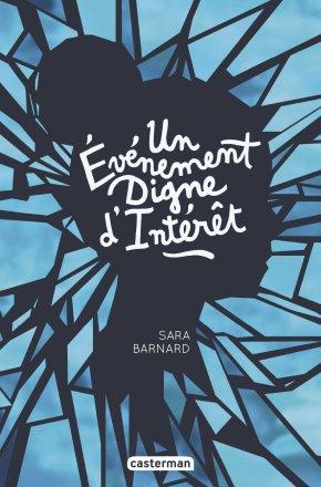 Ma chronique –  Un évènement digne d'intérêt de SaraBarnard