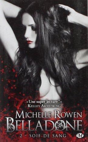 Ma chronique – Belladone 2 : Soif de sang de MichelleRowen