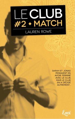 Ma chronique – Le Club 2 : Match de LaurenRowe