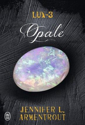 Ma chronique – Lux 3 : Opale de Jennifer LArmentrout
